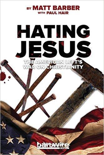 Hating Jesus