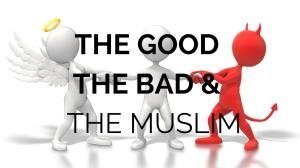 Muslim Good Vs Evil
